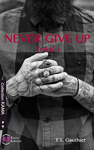 Never Give Up: Find You - Tome 1 (Collection Kama) par F.S. Gauthier