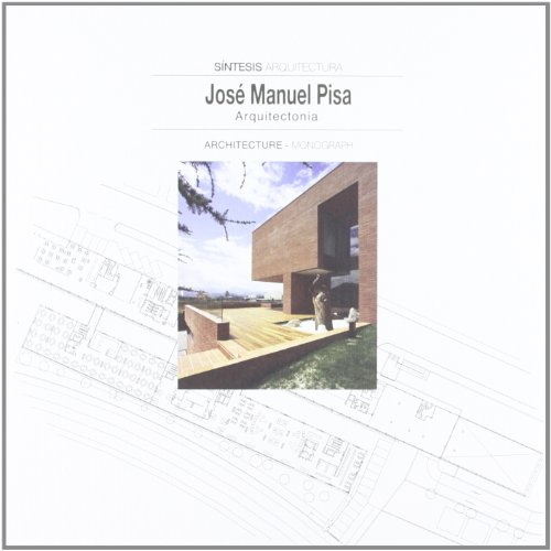 José Manuel pisa - sintesis arquitectura