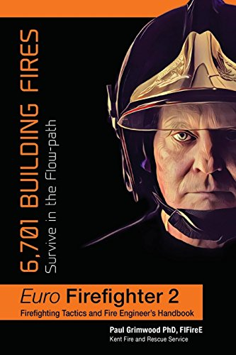 Euro Firefighter 2: 6,701 Building Fires por Paul Grimwood