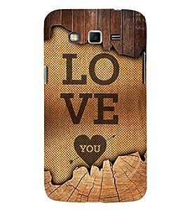 Love You 3D Hard Polycarbonate Designer Back Case Cover for Samsung Galaxy Grand i9080 :: Samsung Galaxy Grand i9082