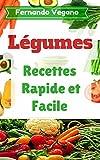 Telecharger Livres Legumes Recettes Rapide et facile Francais Anglais (PDF,EPUB,MOBI) gratuits en Francaise