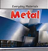 Metal (Everyday Materials) by Andrew Langley (2008-09-30)