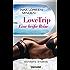 LoveTrip - Eine heiße Reise: Scharfe Storys
