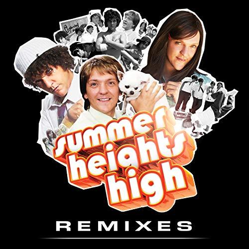 Summer Heights High [Explicit] (Official TV Series Soundtrack / Remixes)