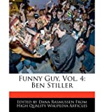 [ FUNNY GUY, VOL. 4: BEN STILLER ] Funny Guy, Vol. 4: Ben Stiller By Rasmussen, Dana ( Author ) Nov-2010 [ Paperback ]