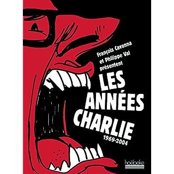 Les années Charlie: (1969-2004)