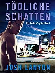 Tödliche Schatten: Ein Adrien-English-Krimi (Ein Adrien English Krimi 1)
