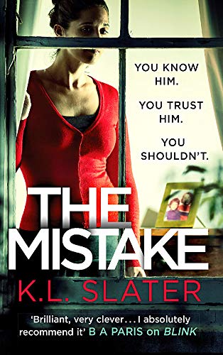 The Mistake: An unputdownable psychological thriller with a brilliant twist PDF Books