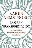 La gran transformación: Los orígenes de nuestras tradiciones religiosas (Contextos)