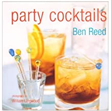 Party Cocktails by Ben Reed (2005-07-20)