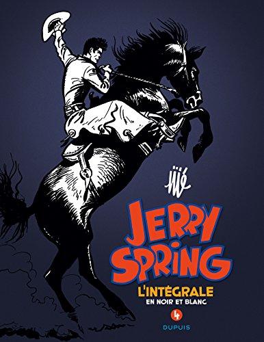 Jerry Spring : L'intégrale en noir en blanc : Tome 4