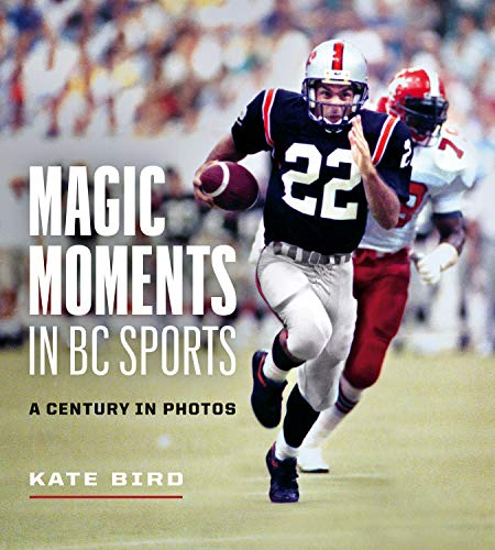Magic Moments in BC Sports: A Century in Photos (English Edition)