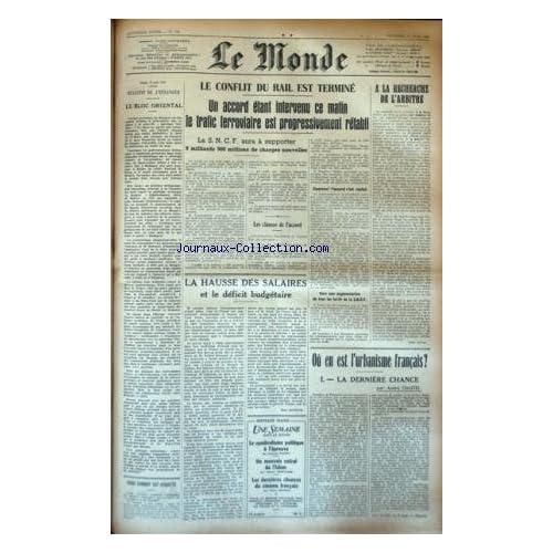 MONDE (LE) [No 739] du 13/06/1947 - LE BLOC ORIENTAL - LES CONFLITS SOCIAUX - OU EN EST L'URBANISME FRANCAIS PAR CHASTEL - GUIDO SCHMIDT EST ACQUITTE