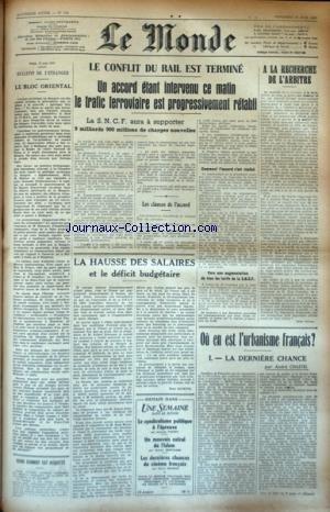 MONDE (LE) [No 739] du 13/06/1947 - LE BLOC ORIENTAL - LES CONFLITS SOCIAUX - OU EN EST L'URBANISME FRANCAIS PAR CHASTEL - GUIDO SCHMIDT EST ACQUITTE par Collectif