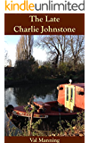 The Late Charlie Johnstone