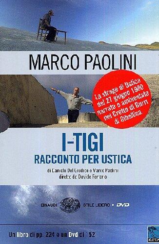 I-TIGI. Racconto per Ustica. Con DVD