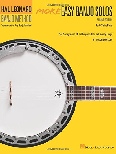 Hal Leonard Banjo Method: More Easy Banjo Solos (A bluegrass/country supplement to Book 2.): Noten, Lehrbuch für Banjo
