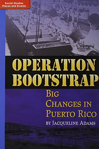 Operation Bootstrap: Grade 5 on Level: Big Changes in Puerto Rico (Timelinks Leveled Reader Library)
