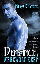 Defiance at Werewolf Keep (Werewolf Keep Trilogy Book 3) (English Edition)