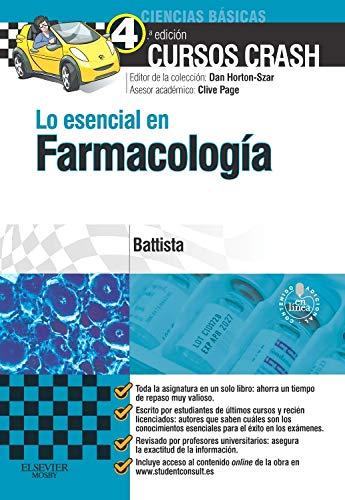 Lo Esencial En Farmacología - 4ª Edición (+ StudentConsult) por Elisabetta Battista MBBS  BSc