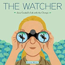 The Watcher: Jane Goodall's Life with the Chimps (English Edition)