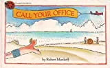Call your office