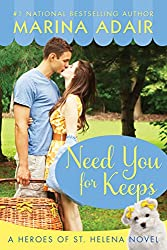 Need You for Keeps (Heroes of St. Helena Book 1)