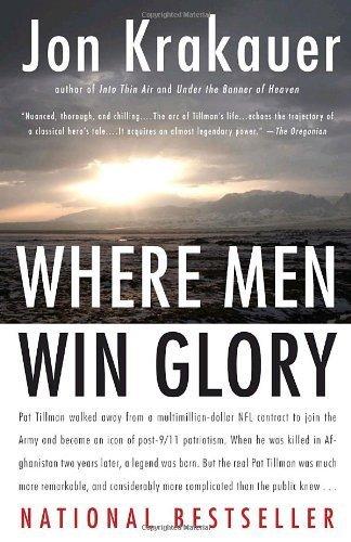 Where Men Win Glory: The Odyssey of Pat Tillman by Krakauer, Jon (2010) Paperback