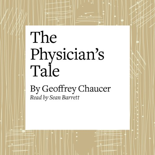 The Canterbury Tales: The Physician's Tale (Modern Verse Translation)  Audiolibri