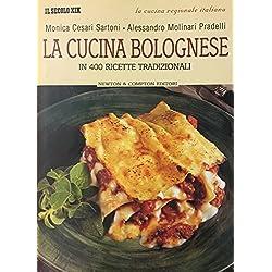 La cucina bolognese in 400 ricette tradizionali.