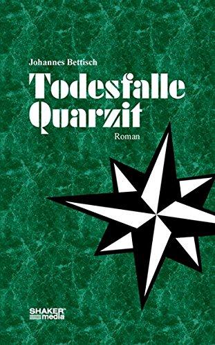 Todesfalle Quarzit: Roman