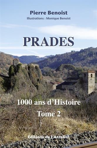 Prades, 1000 ans d'histoire par Pierre Benoist