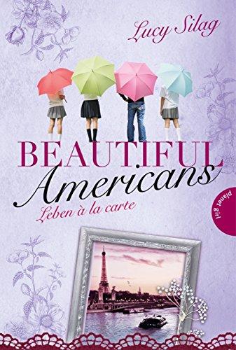 Leben à la carte (Beautiful Americans 3)