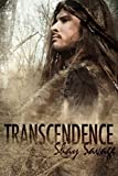 Transcendence by Shay Savage (2014-02-14)