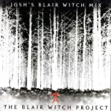 Josh Blair Witch Mix