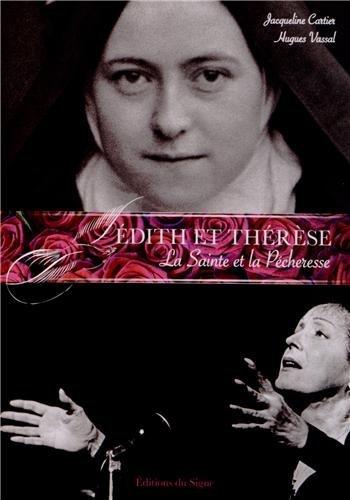 Edith et Thérèse, la sainte et la pécheresse