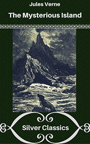 The Mysterious Island (Silver Classics) par Jules Verne