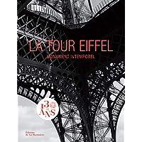 La tour Eiffel - Monument intemporel / Icône universelle