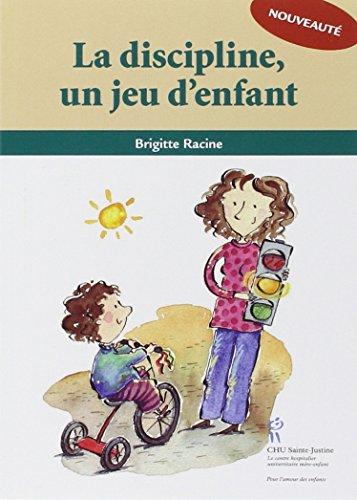 La discipline, un jeu d'enfant par Brigitte Racine