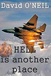 Hell is another place by David O'Neil (2013-10-01)