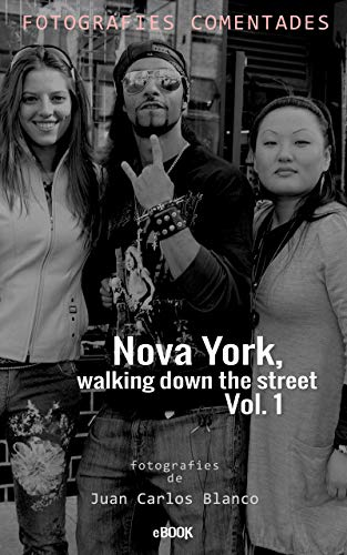 Nova York walking down the street Vol. 1 (Catalan Edition) eBook ...