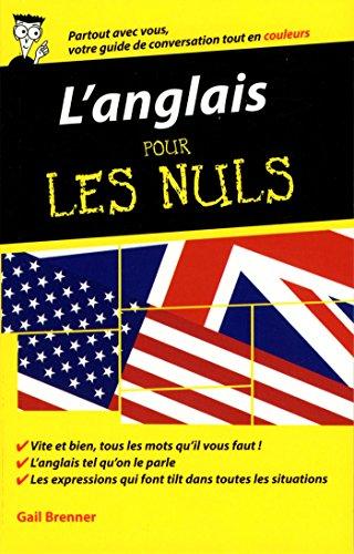 L'anglais Pour Les Nuls par Gail Brenner