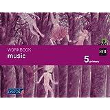Music. 5 Primary. Savia. Workbook