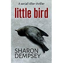 Little Bird: a serial killer thriller
