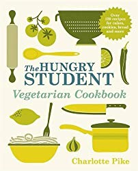 The Hungry Student Vegetarian Cookbook by Charlotte Pike (2013-08-01)