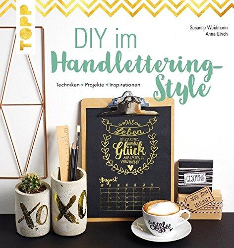 DIY Im Handlettering Style: Techniken   Projekte   Inspirationen. Mit Toll  Gestaltetem Kalender