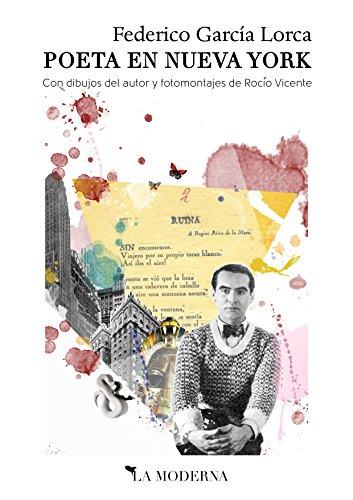 Poeta en Nueva York: Con dibujos del autor y fotomontajes de Rocío Vicente