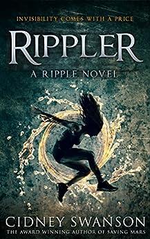 Rippler (ripple Series Book 1) por Cidney Swanson Gratis