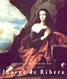 Jusepe De Ribera (Masters of Spanish Art) by Michael Scholz-Hansel (2001-04-07)