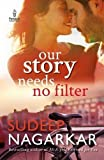 #2: Our Story Needs No Filter